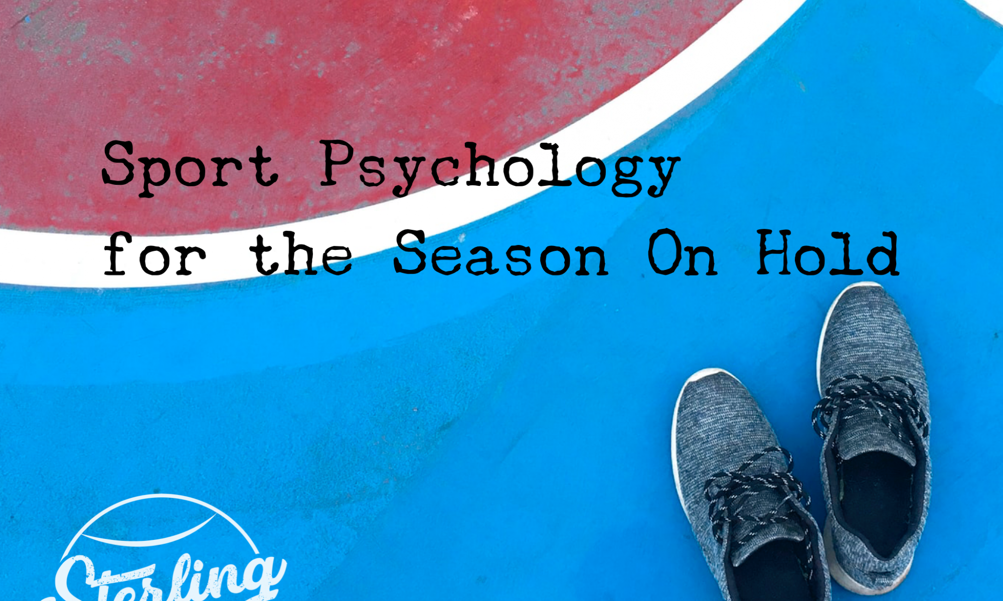 Sport Psych for the Season On Hold